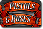 Pistols and Roses slots
