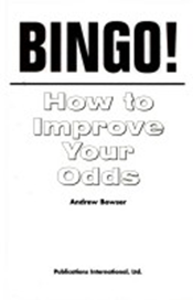 Bingo How to Improve Your Odds Andrew Bowser