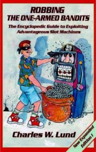 Robbing the One Armed Bandits: Finding and Exploiting Advantageous Slot Machines
