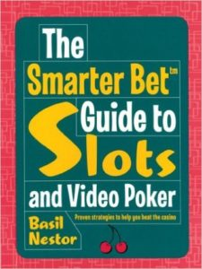 The Smarter Bet Guide to Slots and Video Poker