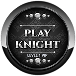 Play Knight - Level 1 VIP