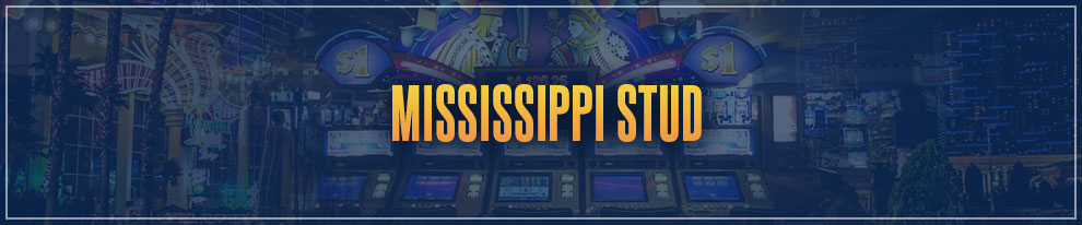 Las Vegas Games Survey - Mississippi Stud