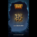 Gold Rush Gus Lava Reels Re spins