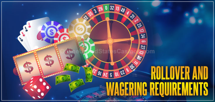 Rollover and Wagering Requirements