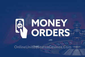 Online Casinos that Accept Money Orders