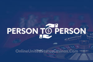 Online Casinos that Accept Person-to-Person