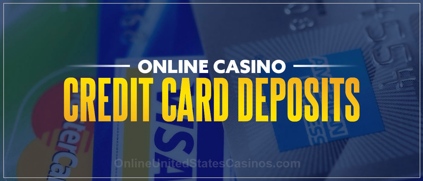 Online Casino Credit Card Deposits Blog Post