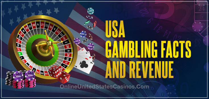 USA Gambling Facts and Revenue