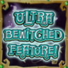 Bubble Bubble 2 Slot Game Ultra Bewitched Feature