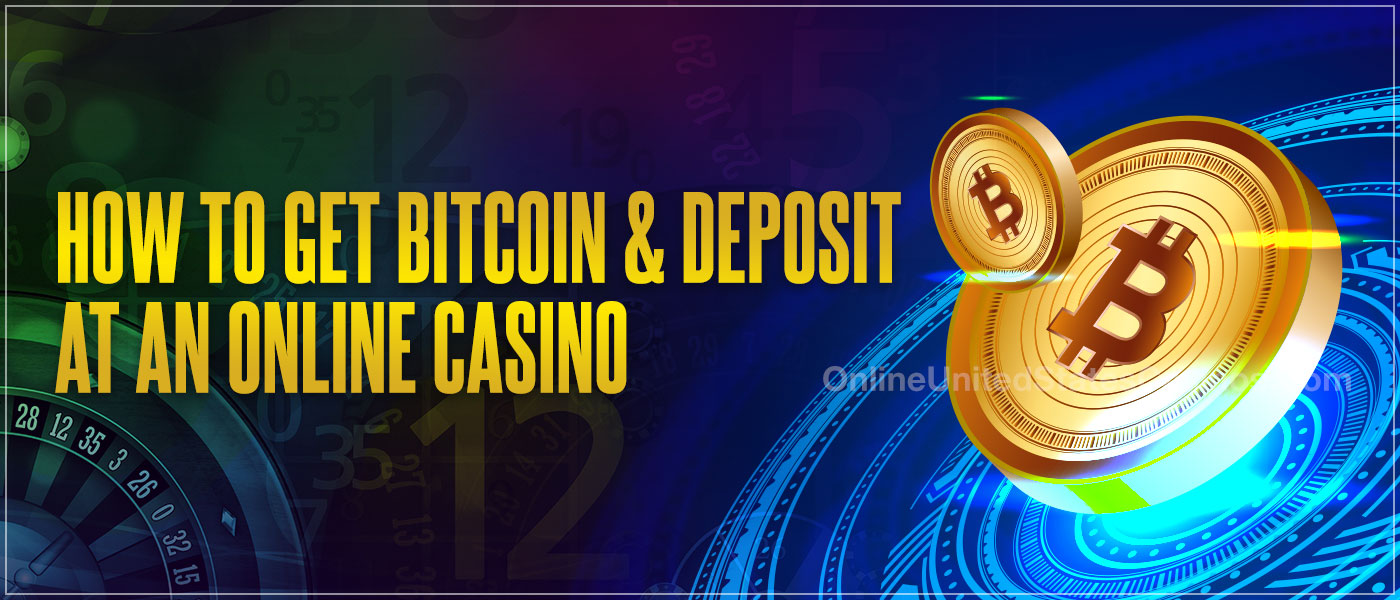 How to Get Bitcoin and Make a Real Money Deposit at an Online Casino Blog Header