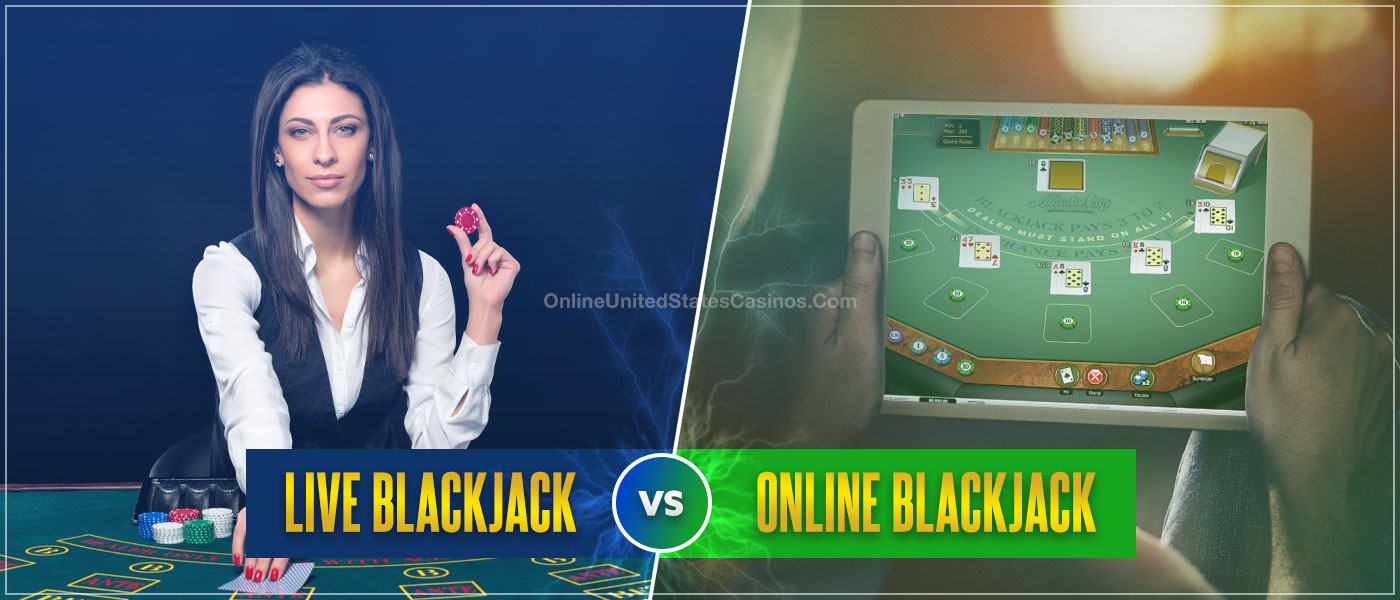 Real Money Games Comparison Live Dealer Blackjack vs Online Casino Blackjack