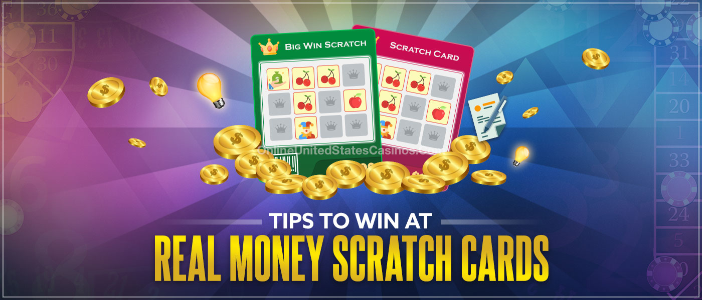 Tips to Win at Real Money Scratch Cards
