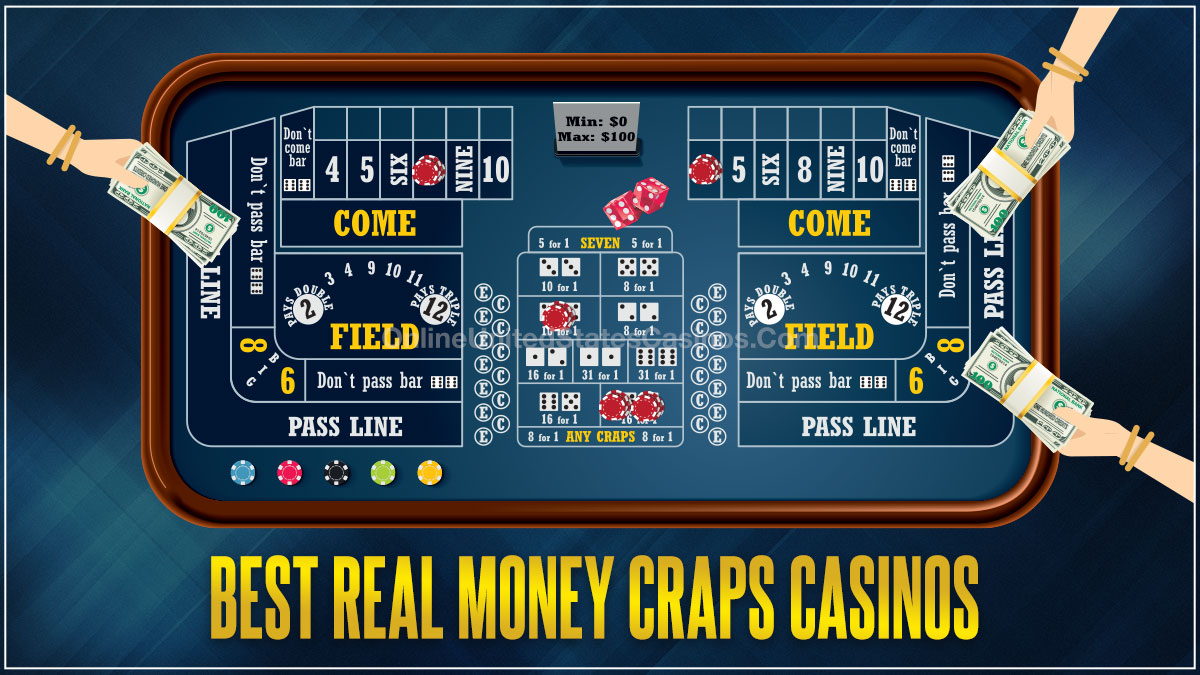 Real Money Online Craps Casinos