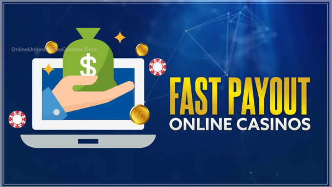 Fast Payout Online Casinos