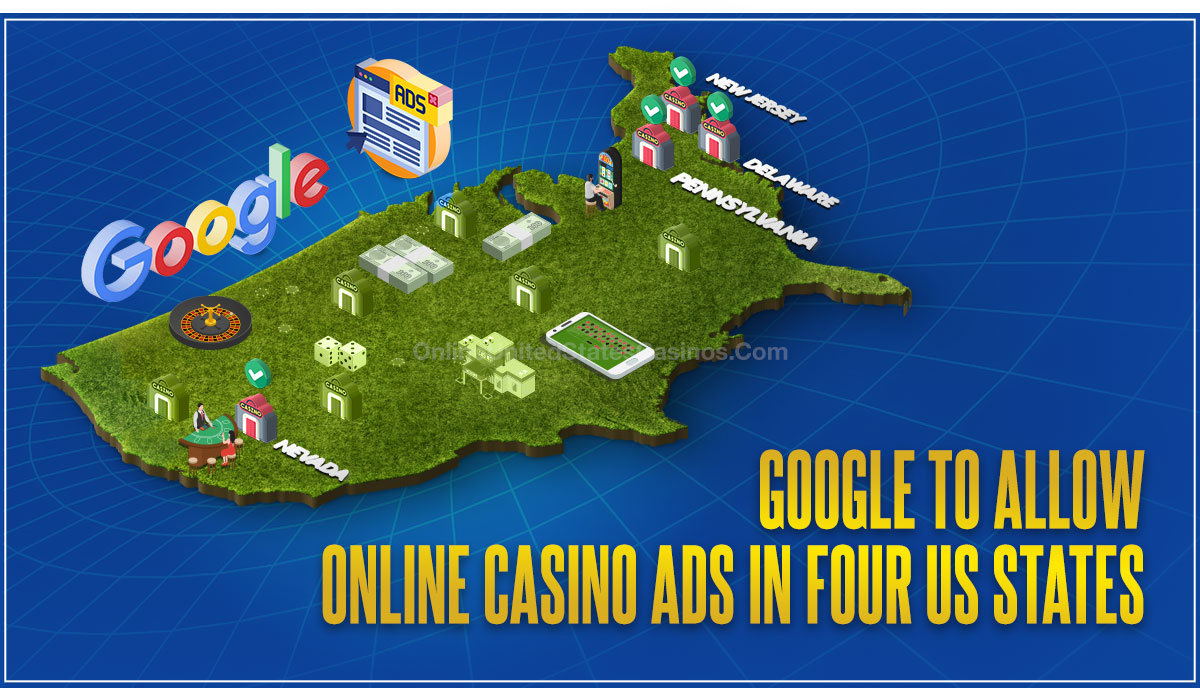 Google To Allow Online Casino Ads In Four US States