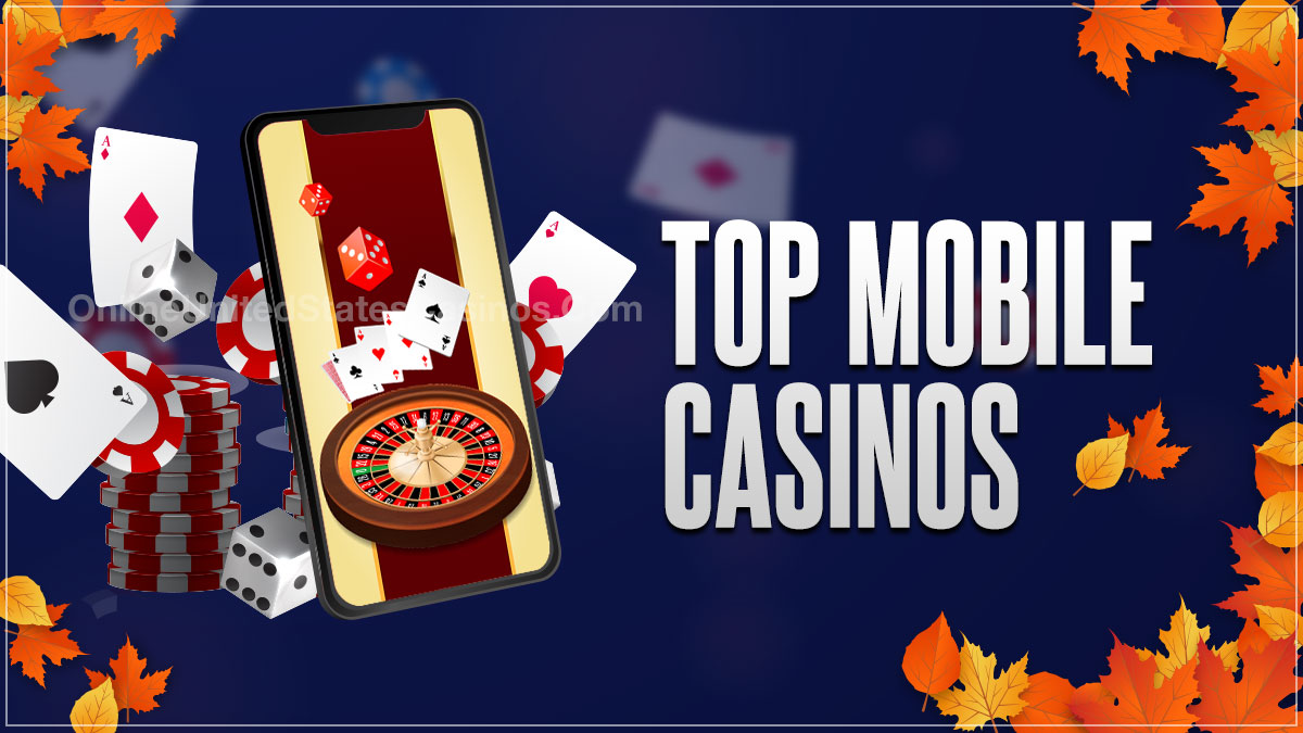 Top Mobile Casinos