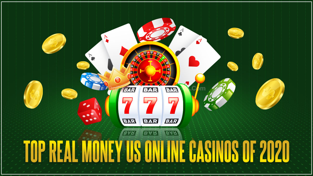 Top Real Money US Online Casinos of 2020