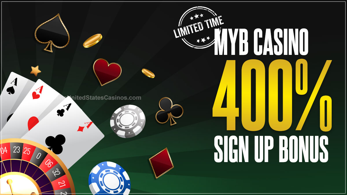 MYB Casino 400- Sign Up Bonus