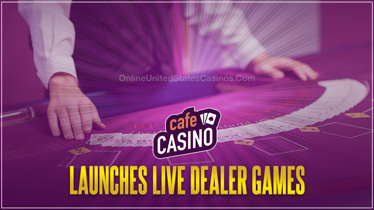 Cafe Casino Launches Live Dealer Games