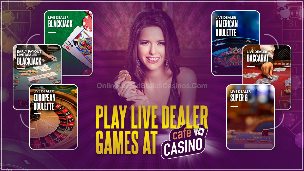 Live Dealer Games at Cafe Casino