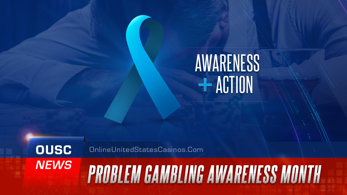 Problem Gambling Awareness Month Action