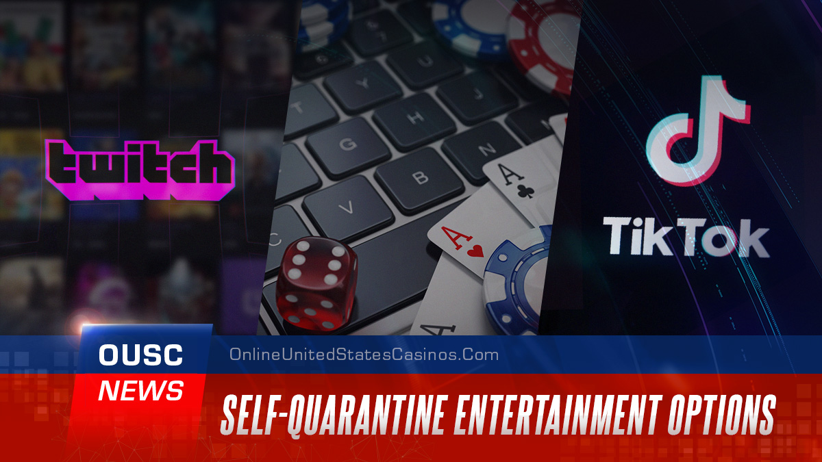 Self Quarantine Entertainment Options