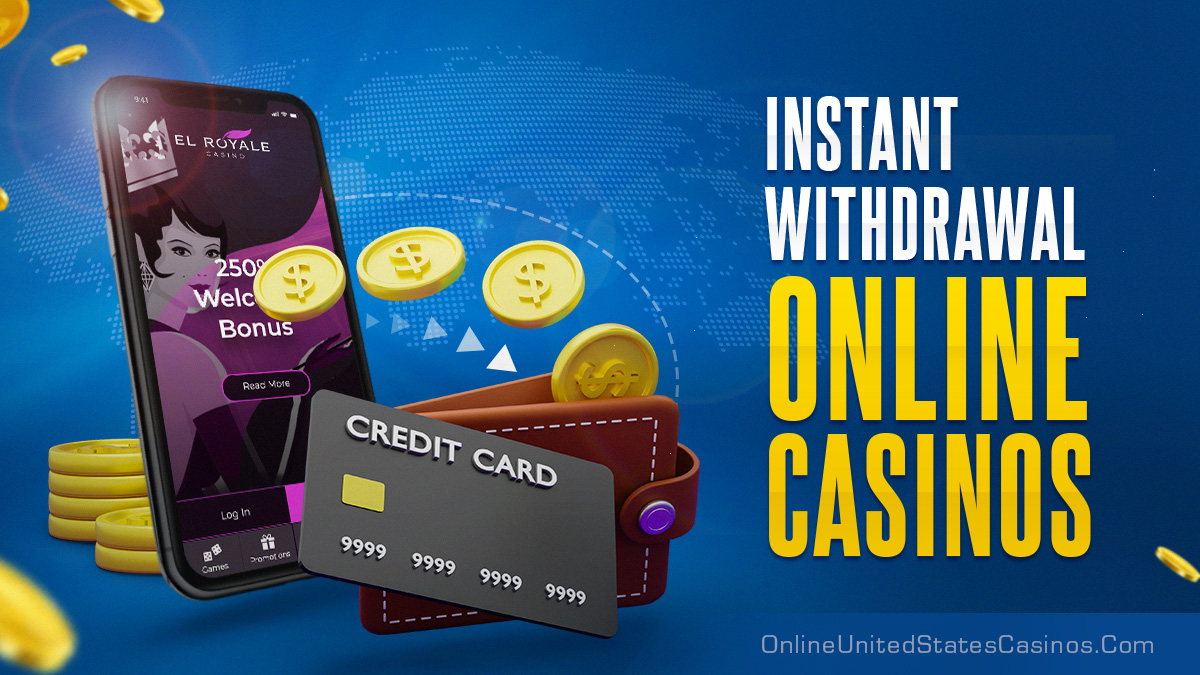 Instant Withdrawal Online Casinos 2020 Same Day Payouts