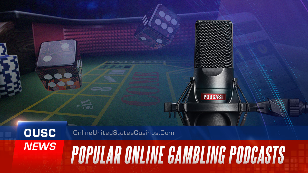 Popular Online Gambling Podcasts