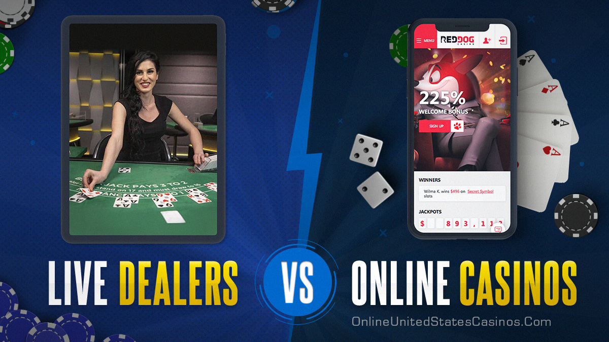 Live Dealer vs Online Casinos