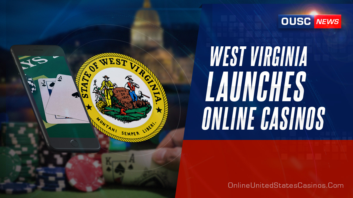 West Virginia Launches Legal Online Casinos