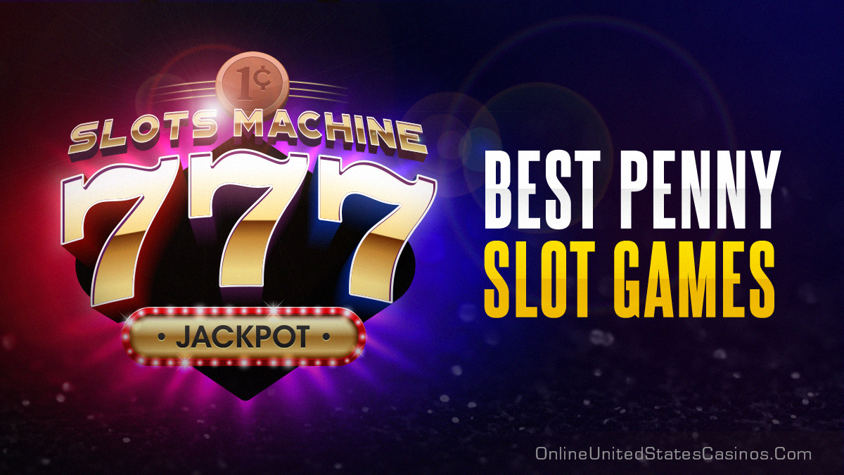 Penny Slots Online Real Money