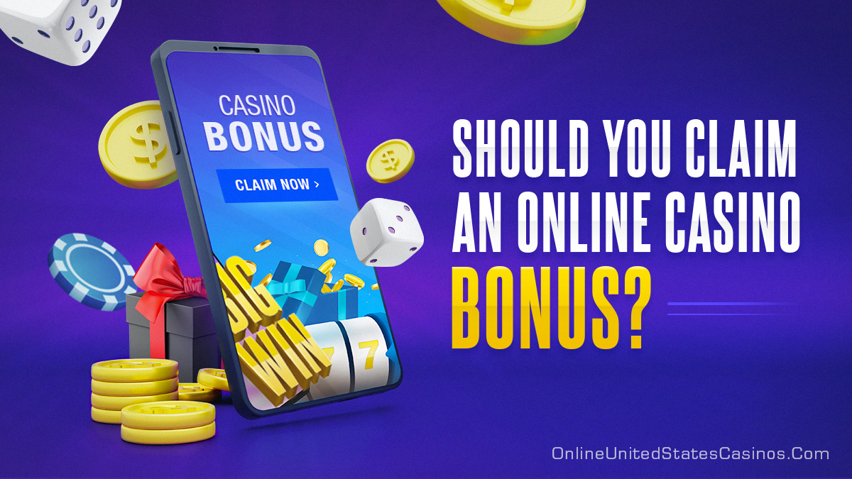 Should You Claim an Online Casino Bonus