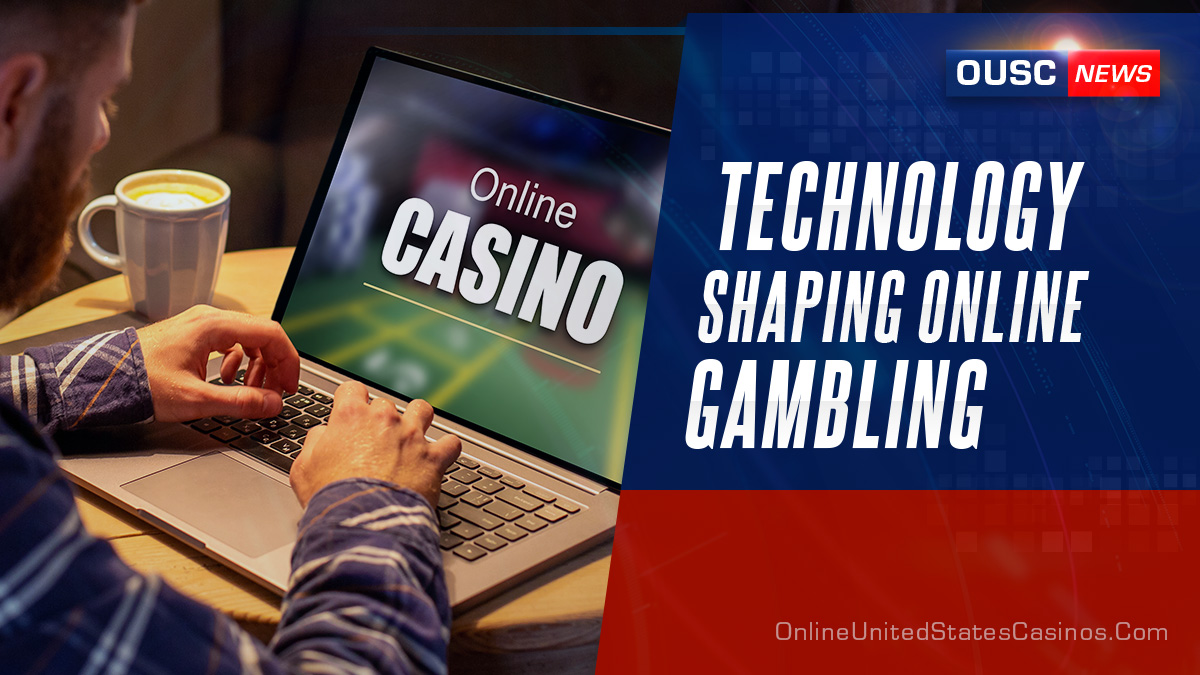 Technology and Online Gambling