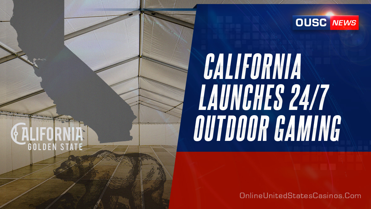 California Launches Outdoor Gambling