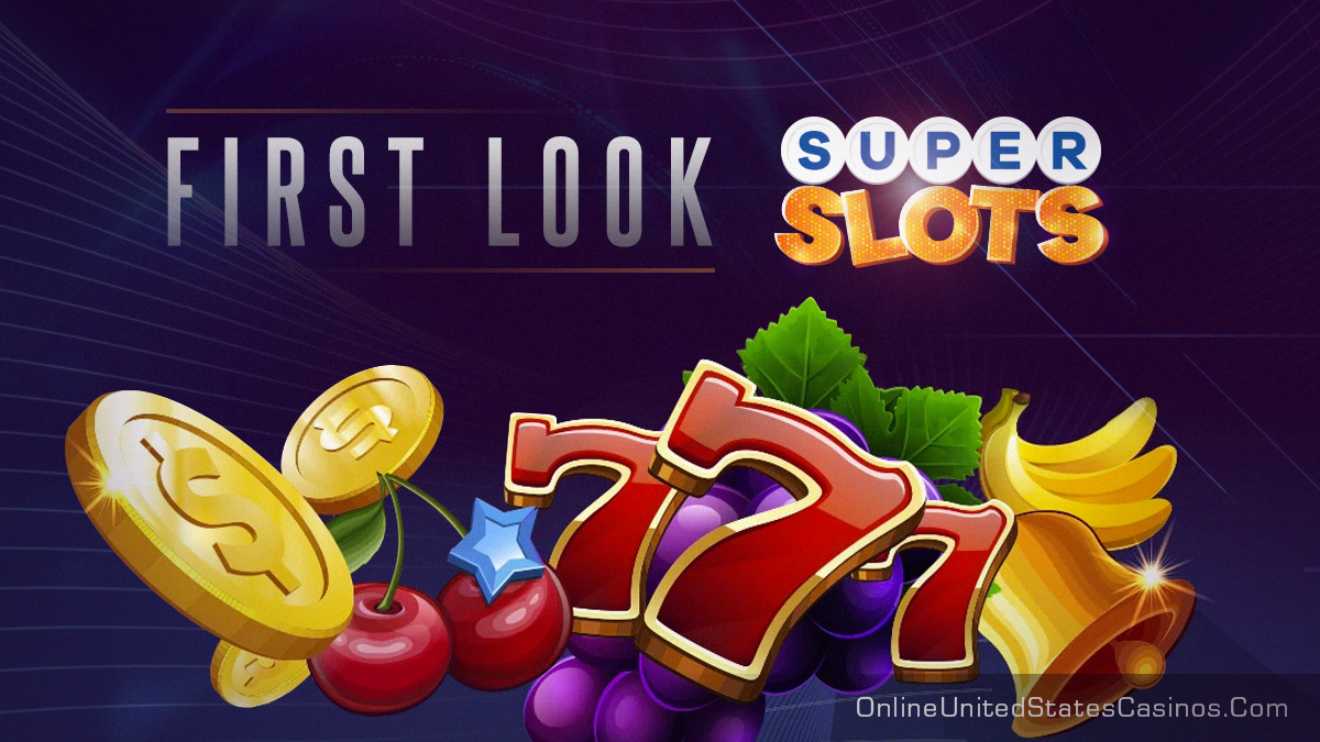 First Look at Super Slots Online Casino