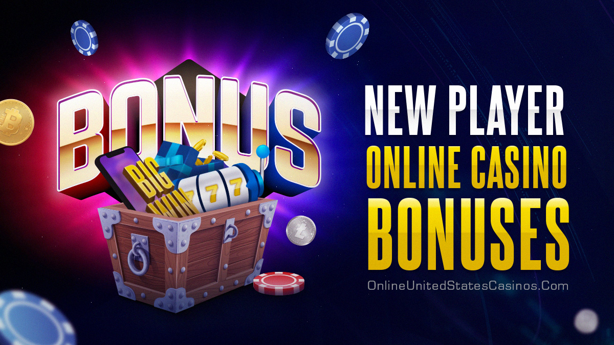 New Player Welcome Bonuses Online Casino