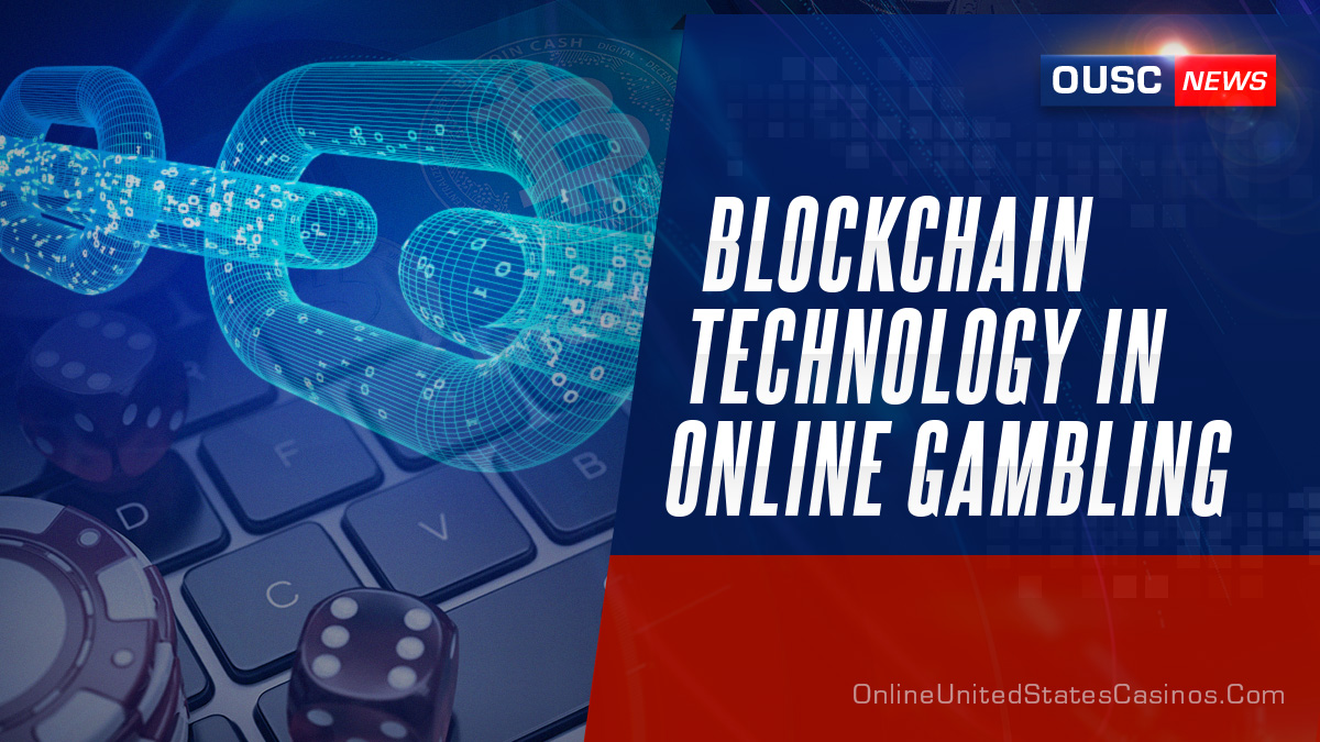 Blockchain technology in online gambling