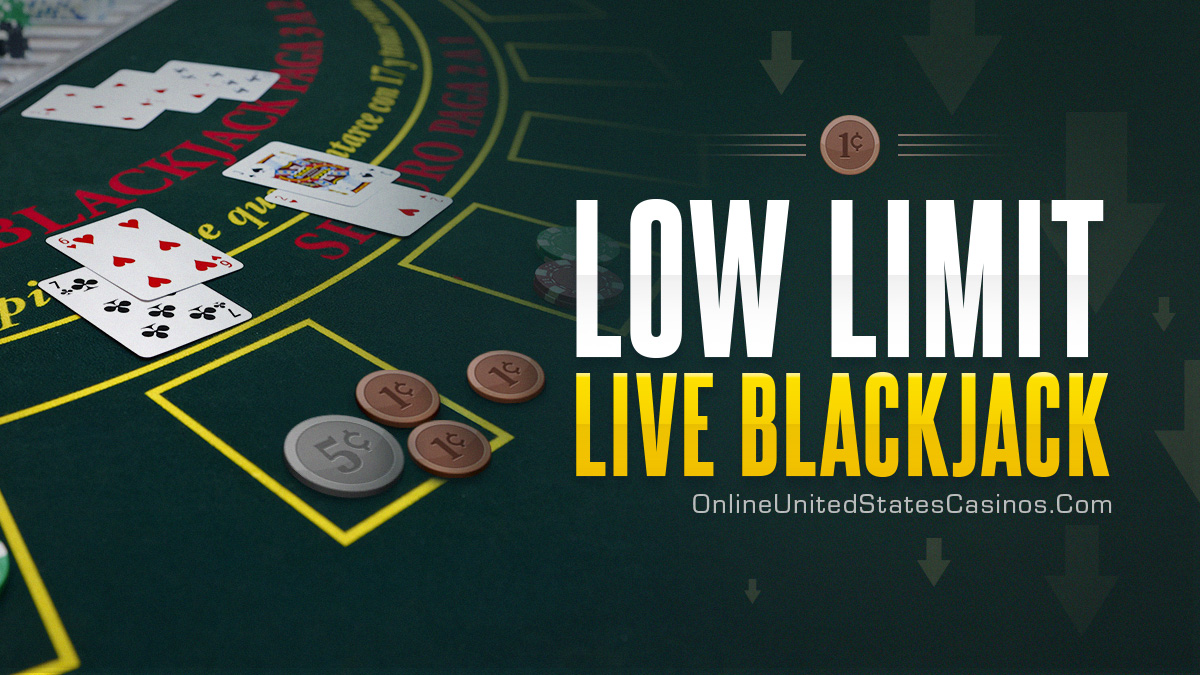 Low Stakes Live Blackjack Games