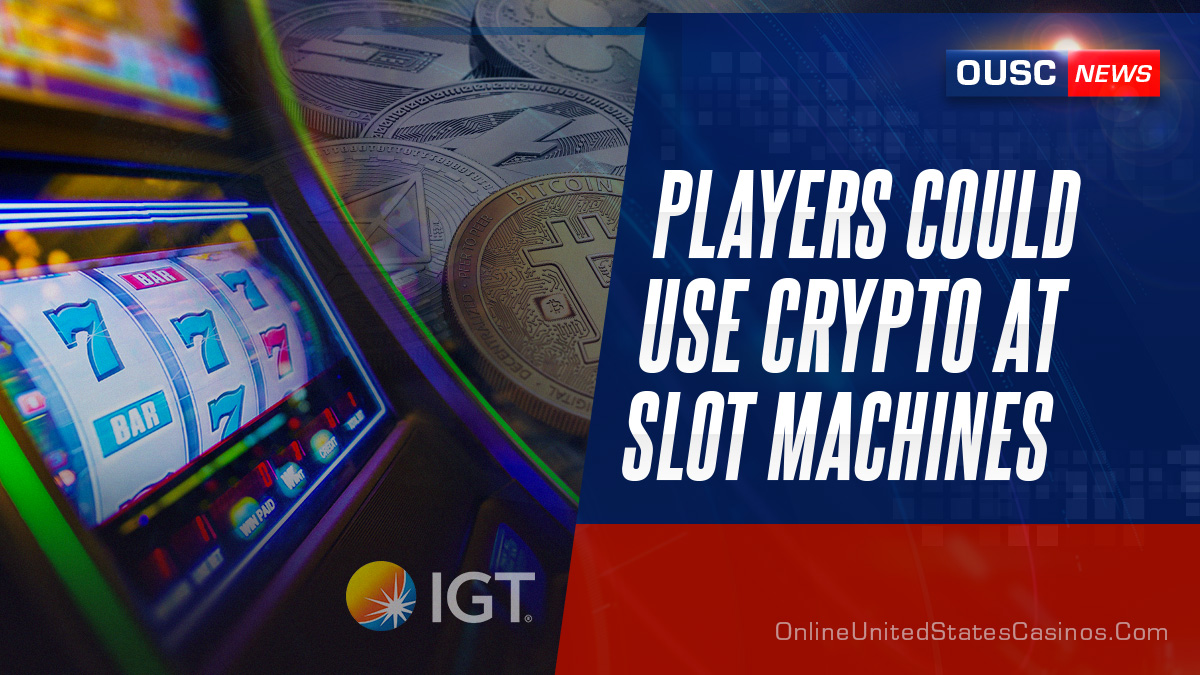 IGT Patent for Bitcoin at Slot Machines