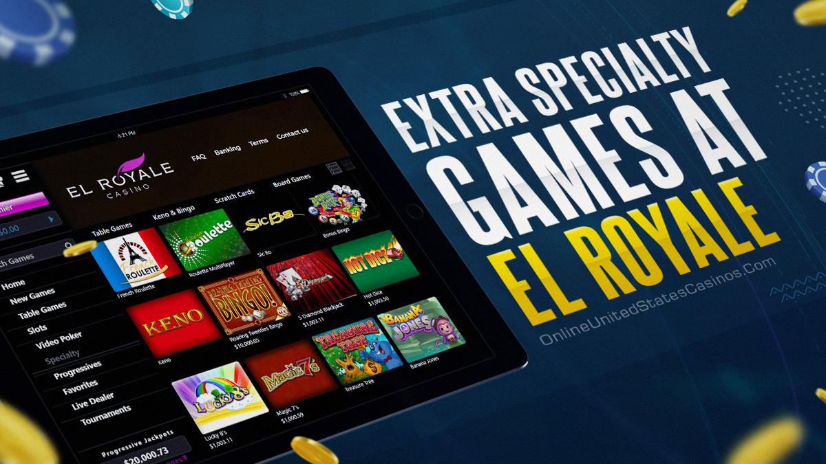 extra specialty games at el royale