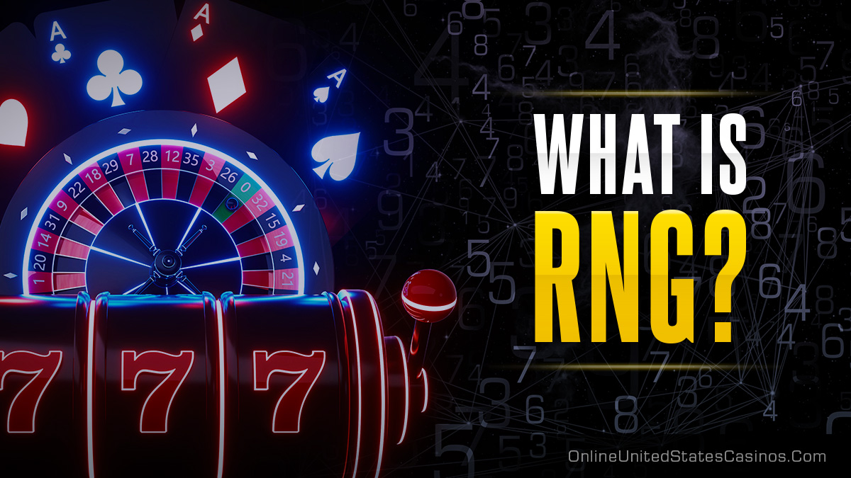 What is RNG in Casino Gaming