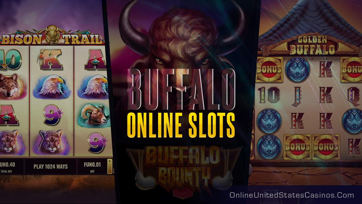 The Best Buffalo Slot Machines at Online Casinos